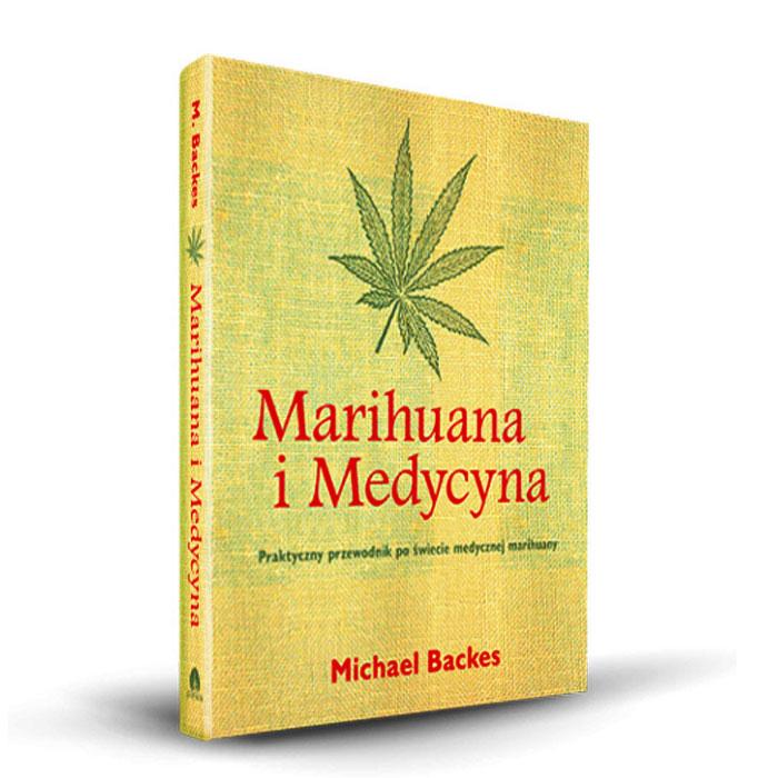 marihuana i medycyna michael backer