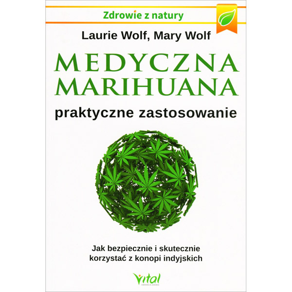 medyczna marihuana laurie wolf