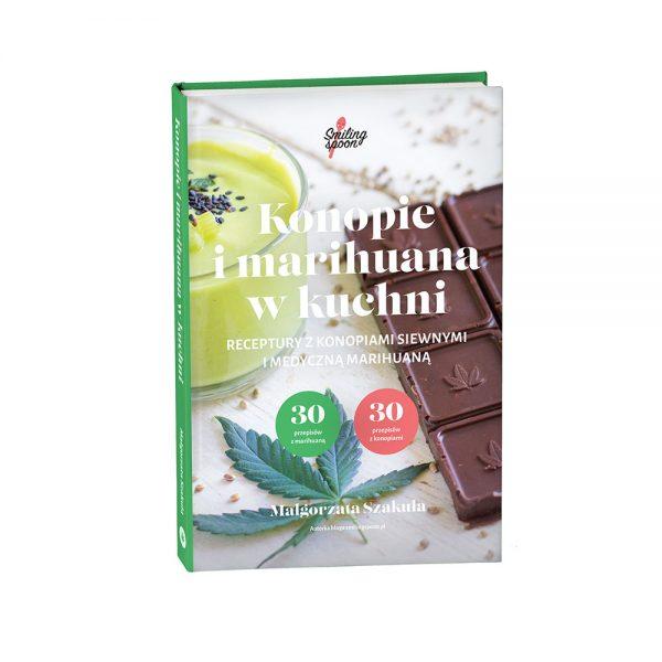 Konopie i marihuana w kuchni - Smiling Spoon - Małgorzata Szakuła